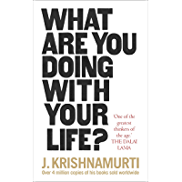 What Are You Doing With Your Life? (English Edition)