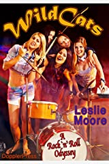 Wildcats: A Rock 'n' Roll Odyssey Kindle Edition