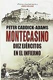 Montecasino. Diez ejércitos en el infierno (Ático Historia)