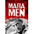 Mafia Men: Hoodwinkers, Suckers and Scams (True Crime)