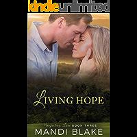 Living Hope (Unfailing Love Book 3)