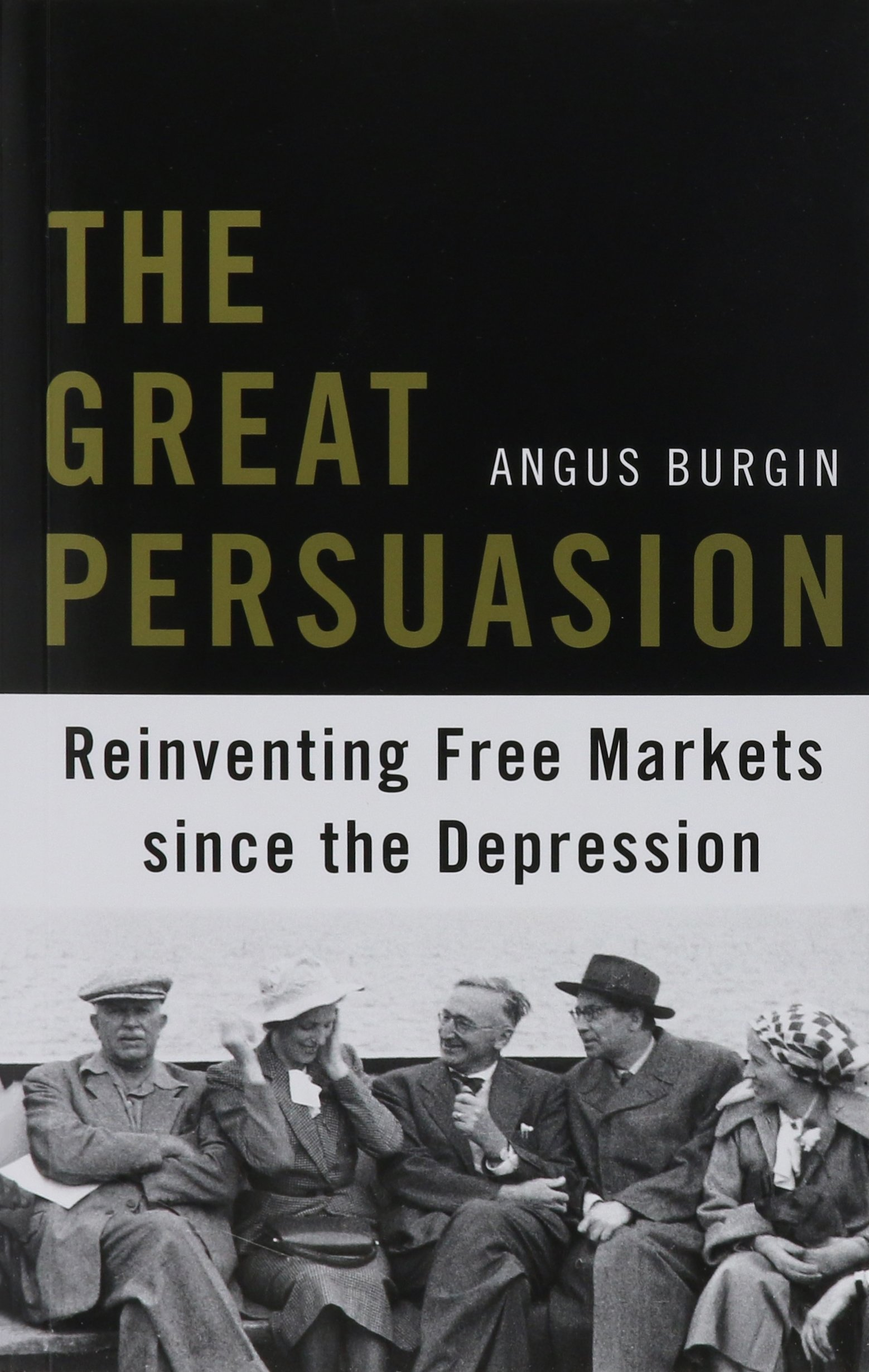 Great Persuasion Reinventing Markets Depression product image