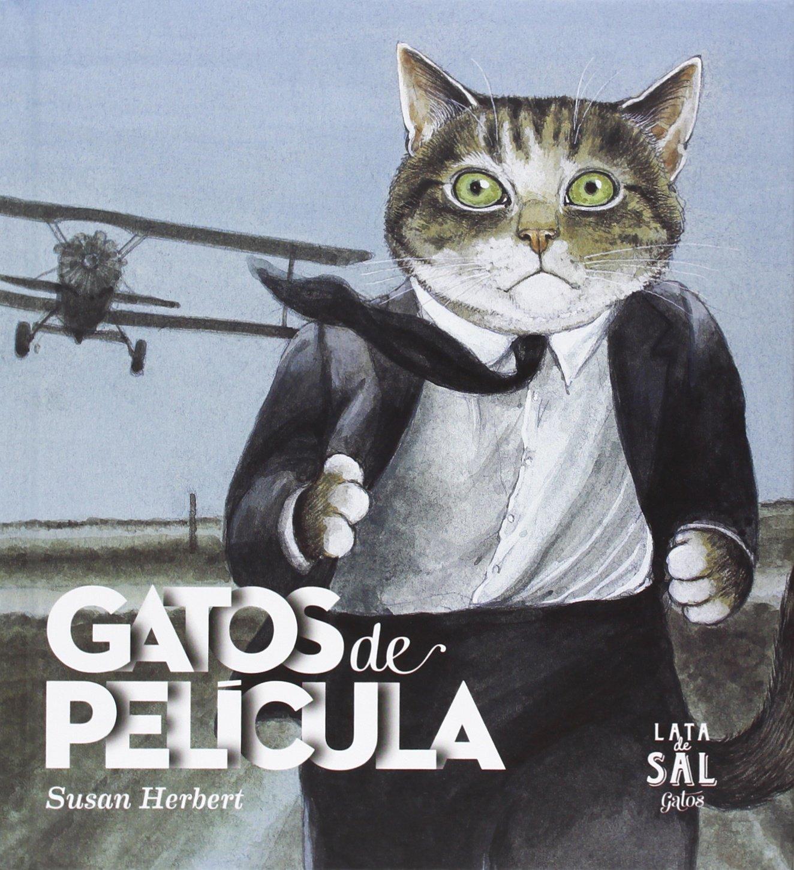 Gatos de pel cula (Spanish) Hardcover – 2013