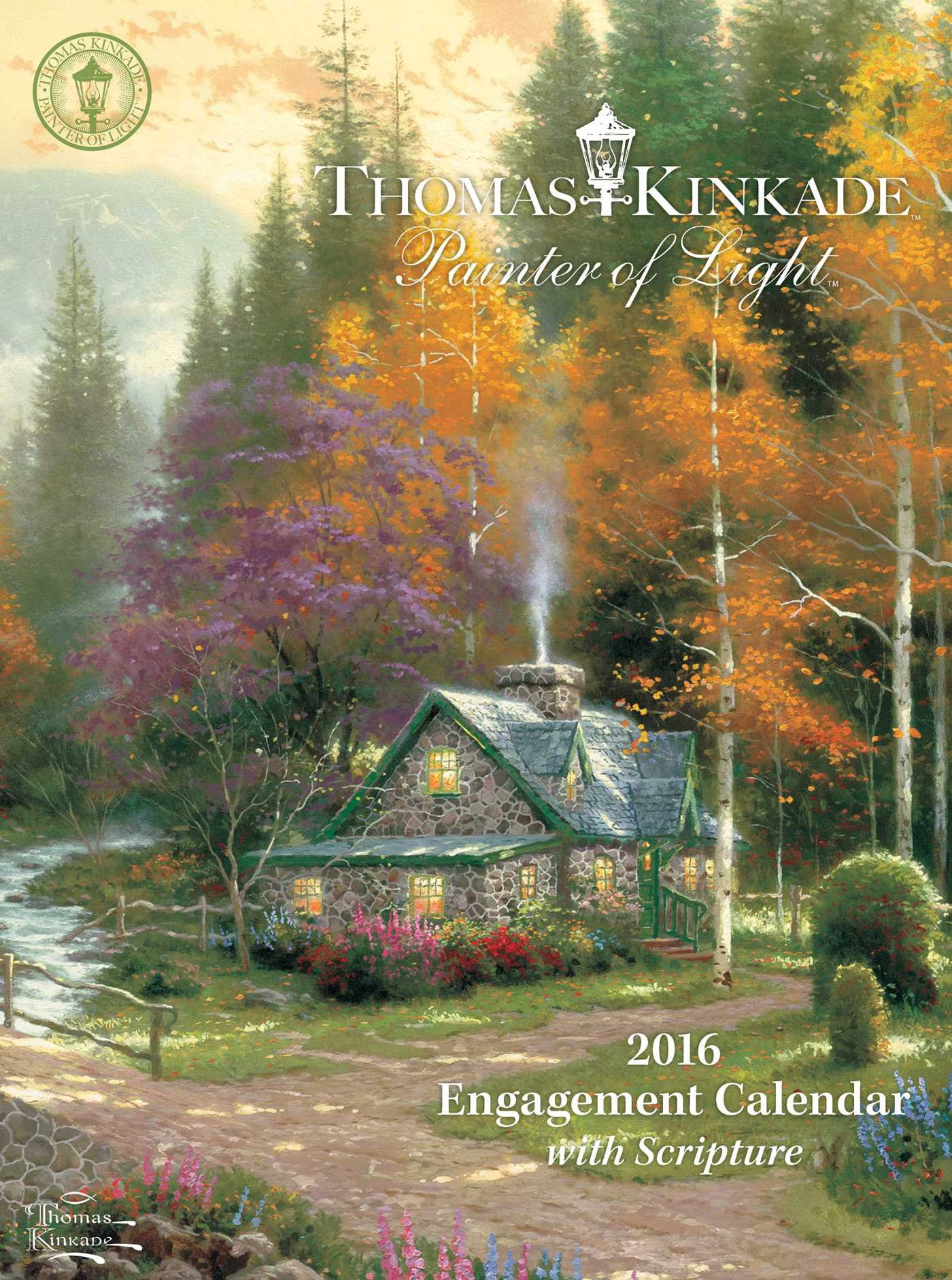 Thomas Kinkade Painter Of Light With Scripture 2016 Engagement Calendar:  Thomas Kinkade: 9781449466381: Amazon.com: Books