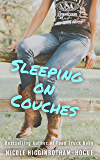 Sleeping on Couches (Independent Women Series Book 1)