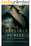 The Invisible Heiress: A Gripping Psychological Thriller Filled with Nail-Biting Suspense