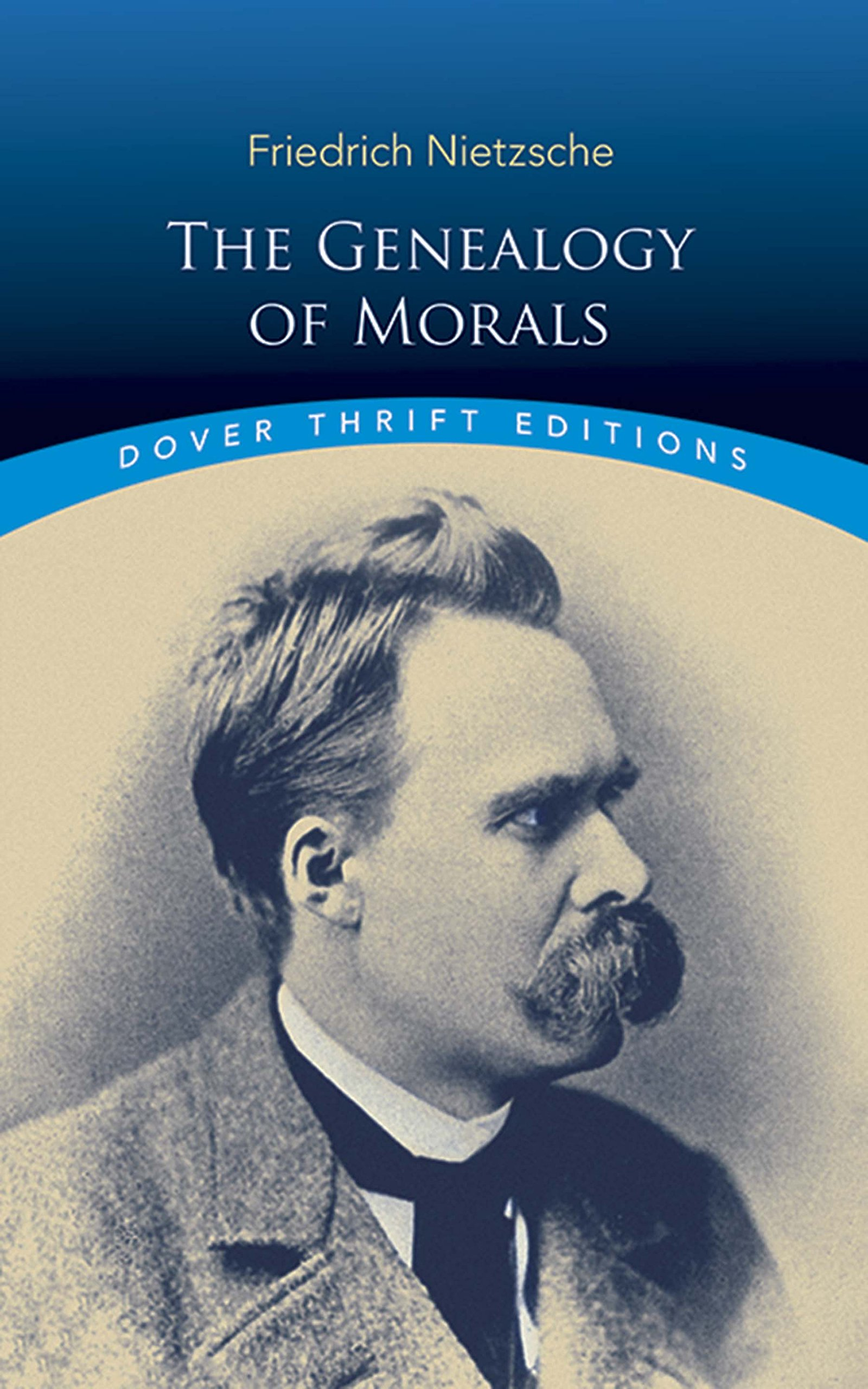 nietzsche essays nietzsche essay god is dead  the genealogy of morals dover thrift editions friedrich the genealogy of morals dover thrift editions friedrich amor fati essay