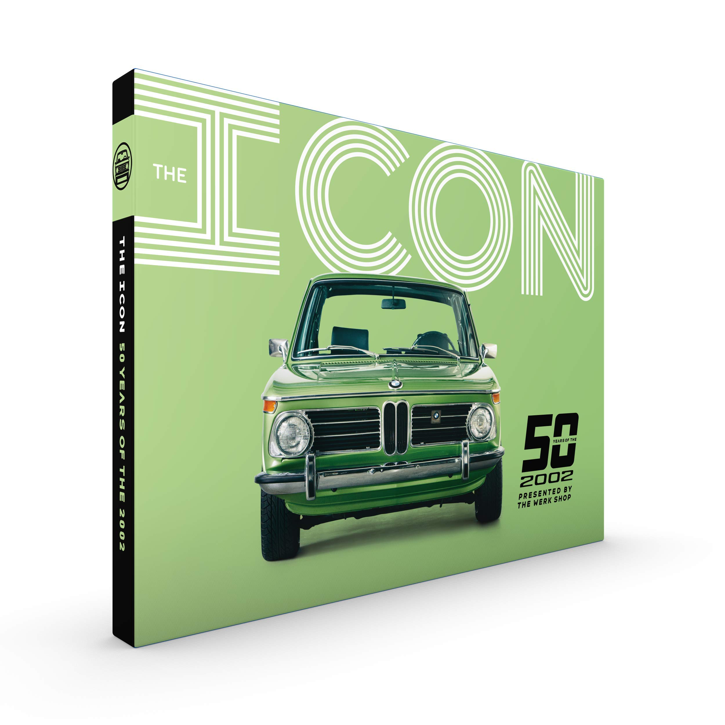 The ICON: 50 Years of the 2002: Jackie Jouret, Zach Suggs: 9780999423332: Amazon.com: Books