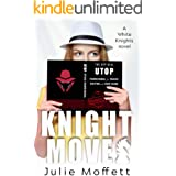 Knight Moves (The White Knights Series Book 2)
