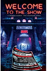Welcome to the Show: 17 Horror Stories - One Legendary Venue Paperback