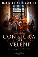 La congiura dei veleni (La compagnia di Benedetto Vol. 1) (Italian Edition) Kindle Edition