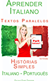 Aprender Italiano - Textos Paralelos - Histórias Simples (Italiano - Português)