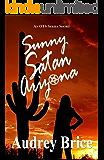 Sunny Satan Arizona: (An OTS Novella)