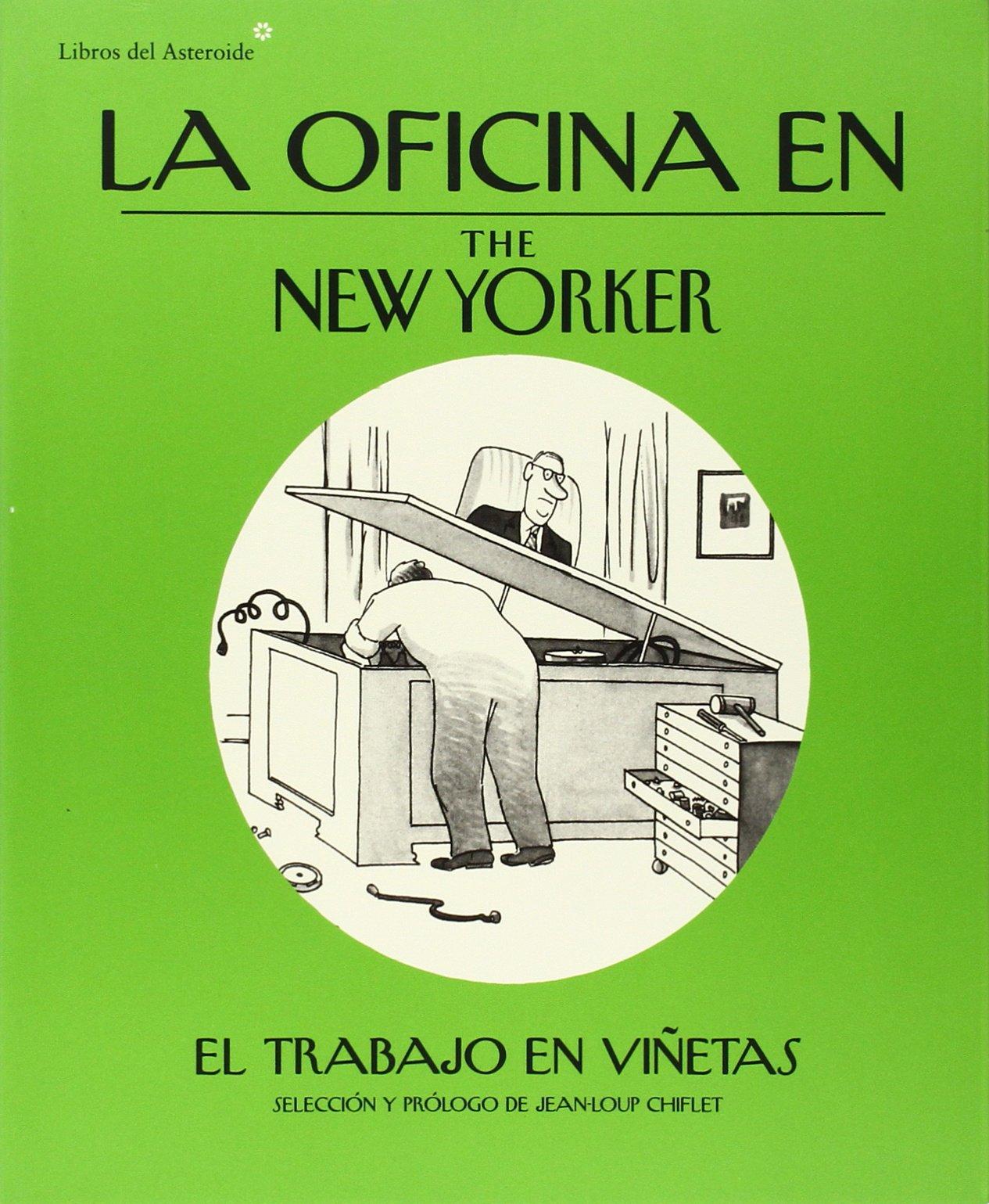 La oficina en The New Yorker (Spanish) Paperback – 2013
