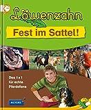 Löwenzahn - Fest im Sattel!: Das 1x1 für echte Pferdefans