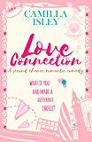 Love Connection: A Second Chance Romantic Comedy (First Comes Love Book 1)
