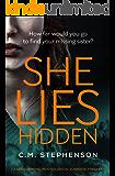 She Lies Hidden: a spell-binding psychological suspense thriller
