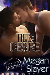 Tied Desire (Club Desire Book 1)