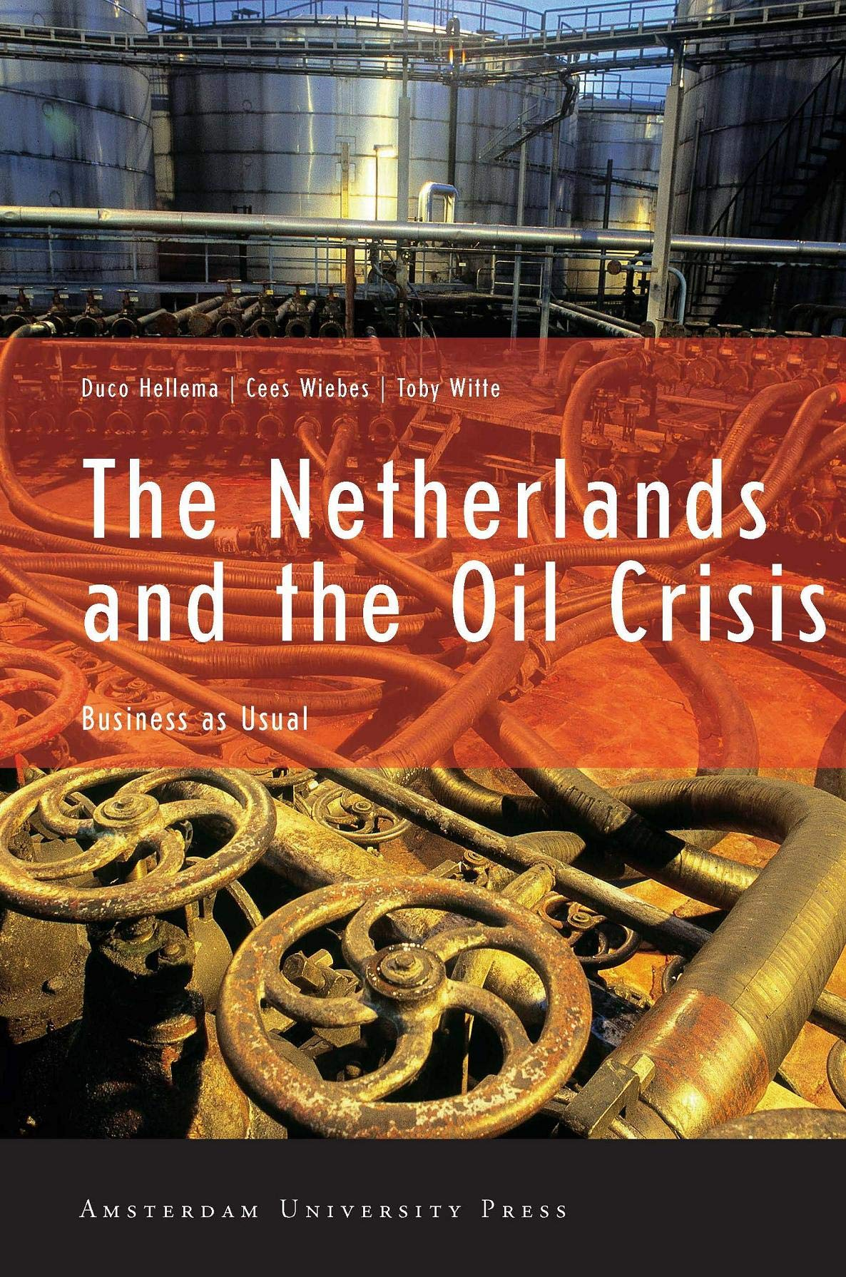 Download The Netherlands and the Oil Crisis: Business as Usual pdf epub