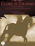 Cuore di tiranno: Cesare Borgia e la congiura dei condottieri
