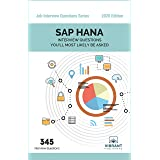SAP HANA Interview Questions You'll Most Likely Be Asked (Job Interview Questions Series Book 15)