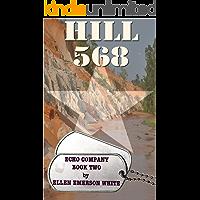 Hill 568 (Echo Company Book 2)