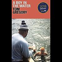 A Boy in the Water: A Memoir
