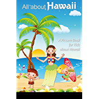 Children's Book About Hawaii: A Kids Picture Book About Hawaii With Photos and Fun Facts (English Edition)