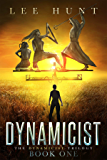Dynamicist (Dynamicist Trilogy Book Book 1)