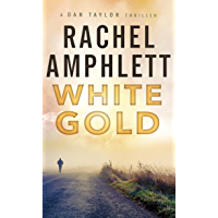 White Gold: An action-packed spy thriller (Dan Taylor Book 1)