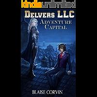 Delvers LLC: Adventure Capital (English Edition)