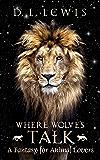 Where Wolves Talk