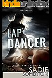 Lap Dancer: A Ménage à Trois (Private Dancer Book 1)