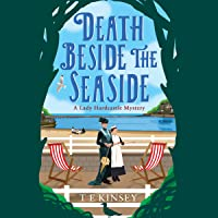 Death Beside the Seaside: A Lady Hardcastle Mystery, Book 6