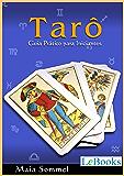 Tarô: Guia prático para iniciantes (Coleção Autoconhecimento)
