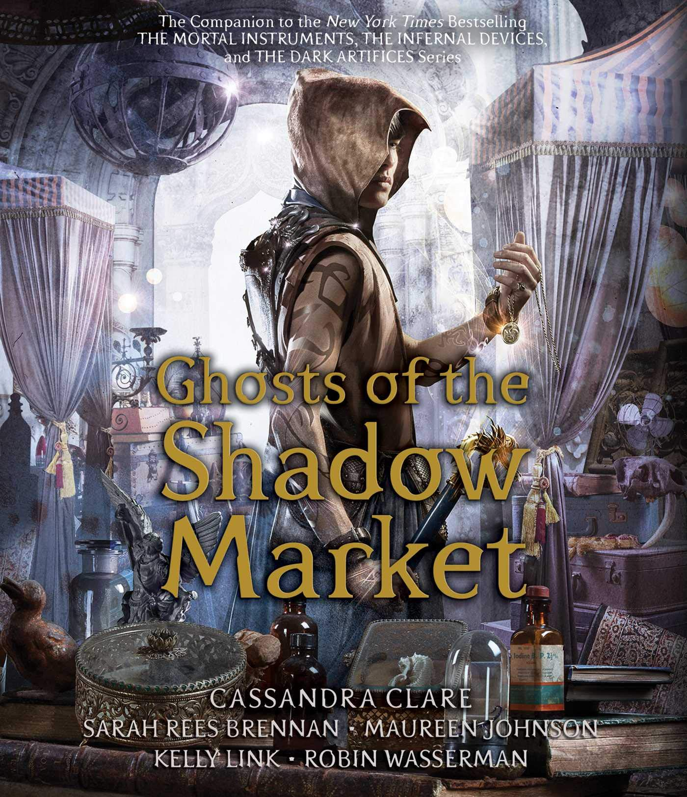 Ghosts of the Shadow Market: Amazon.es: Cassandra Clare, Sarah Rees  Brennan, Maureen Johnson: Libros en idiomas extranjeros
