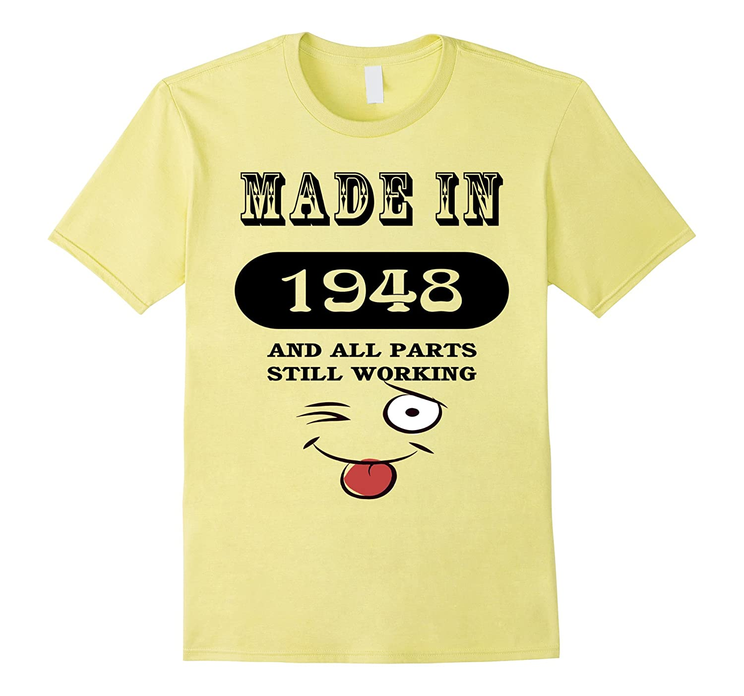68th Birthday Gift Made in 1948 Funny Ladies Gentlemans T-Sh-TH