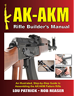 Amazon build your own ak vol ii building the parts kit ak akm rifle builders manual an illustrated step by step guide fandeluxe Images