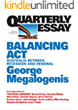 Quarterly Essay 61 Balancing Act: Australia Between Recession and Renewal