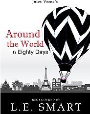 Around the World in Eighty Days - Regendered (English Edition)