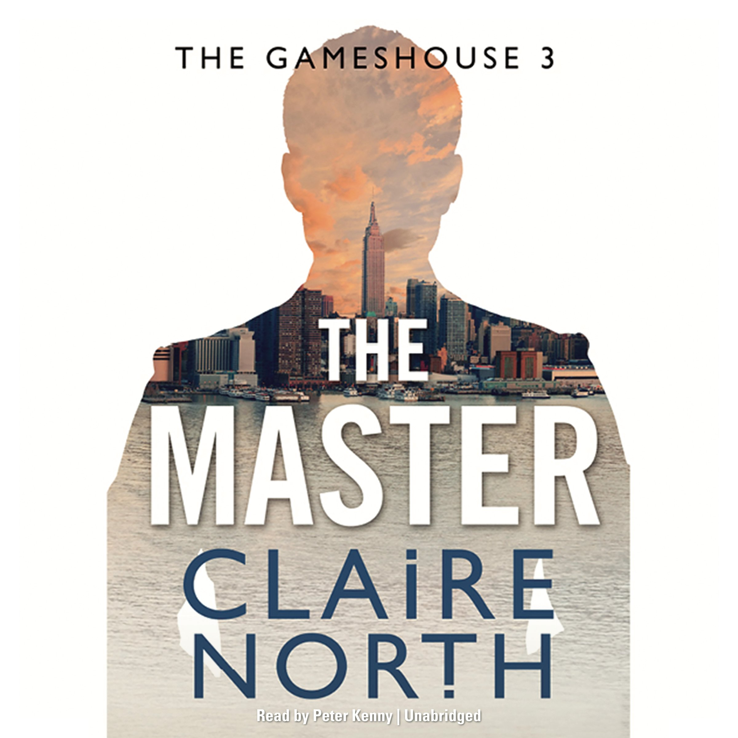 The Master (gamehouse Series, Book 3): Claire North: 9781478962557:  Amazon: Books
