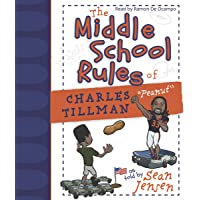 """The Middle School Rules of Charles Tillman:""""Peanut"""""""