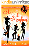 Magic & Mayhem (Starry Hollow Witches Book 4)