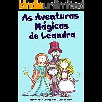 As Aventuras Mágicas de Leandra (Livro infantil ilustrado)