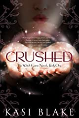 Crushed (The Witch-Game Novels Book 1) Kindle Edition