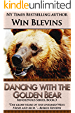 Dancing with the Golden Bear (Rendezvous Series)