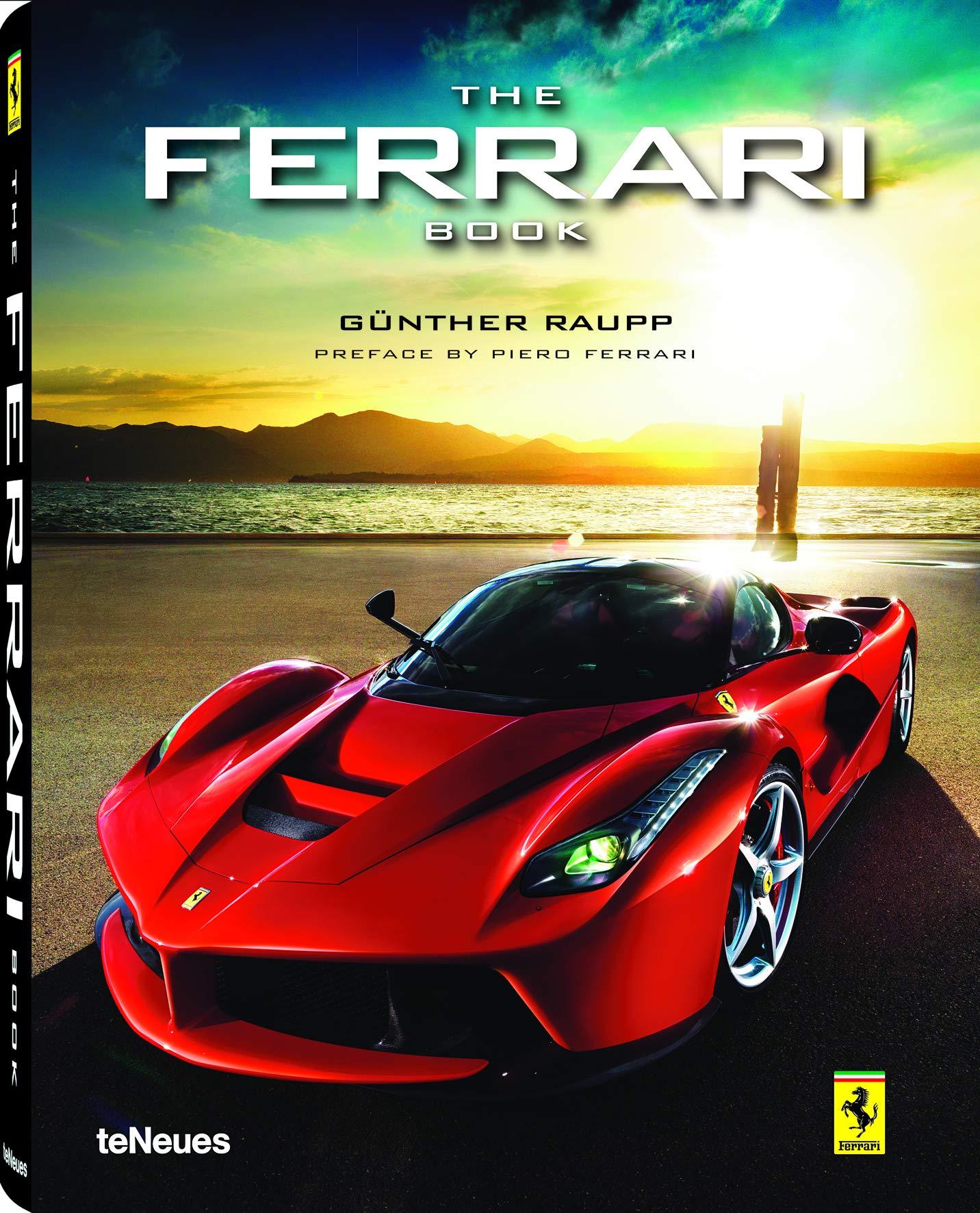 The Ferrari Book Ein Eindrucksvoller Bildband über Die Italienische Sportwagenikone Mit Texten Auf Deutsch Chinesisch Englisch Französisch Und Italienisch 29x37 Cm 304 Seiten Amazon De Günther Raupp Bücher