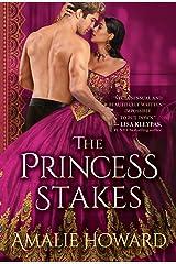 The Princess Stakes Kindle Edition