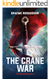 The Crane War: The Metaframe War: Book 5
