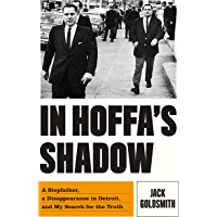 In Hoffa's Shadow: A Stepfather, a Disappearance in Detroit, and My Search for the Truth (English Edition)